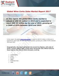 Wine Corks Sales Market Size, Share, Trends and Forecast Report to 2022:Radiant Insights, Inc