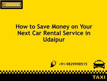 How to Save Money on Your Next Car Rental Service in Udaipur