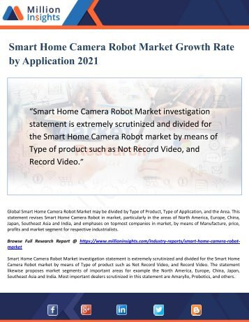 Smart Home Camera Robot Market Growth Rate by Application 2021