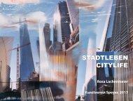 Rosa Lachenmeier, Stadtleben – Citylife, Kunstverein Speyer