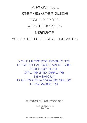 A practical step-by-step guide on how to manage your child's digital dev...