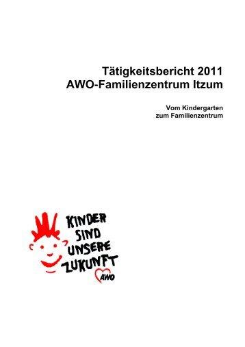 Tätigkeitsbericht 2011 - AWO Jugendhilfe und Kindertagesstätten ...