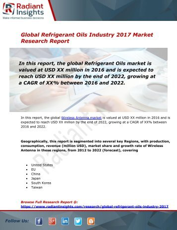 Refrigerant Oils Market Size, Share, Trends, Analysis and Forecast Report to 2022:Radiant Insights, Inc