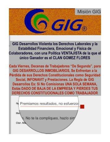 pdf GIG DESARROLLOS INMOBILIARIOS SIN VALORES LOS MUEVE A LOS GOMEZ FLORES LA TRANZA Y EL TRAFICO DE INFLUENCIAS PARA EVADIR LA JUSTICIA, ESCLAVISAN A MEXICANOS A TRAVES DE POLITICAS CORRUPTAS E ILEGALES