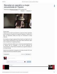 SECUESTRADA VIVE INFIERNO EN LA RIOJA TIJUANA RESIDENCIAL SIN SEGURIDAD EN COLINAS DE CALIFORNIA - Bonaterra - Rescatan en operativo a mujer secuestrada en Tijuana -