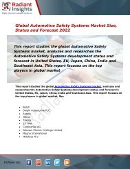 Automotive Safety Systems Market Size, Status Share, Trends and Forecast Report to 2022:Radiant Insights, Inc