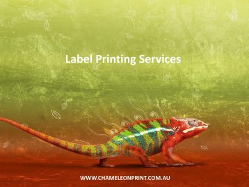 Label Printing Services - Chameleon Print Group
