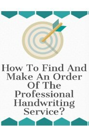 How to Find And Make an Order of the Professional Handwriting Service?