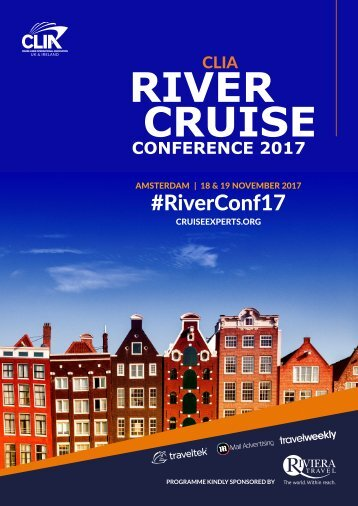 CLIA River Cruise Conference 2017 Programme First Draft