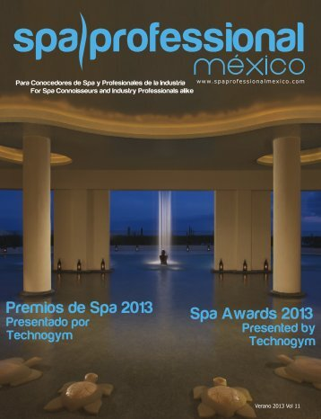 Spa & Wellness MexiCaribe 11, Verano 2013