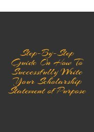 Step-By-Step Guide on How to Successfully Write Your Scholarship Statement of Purpose