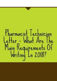 Pharmacist Technician Letter – What Are the Main Requirements of Writing in 2018?