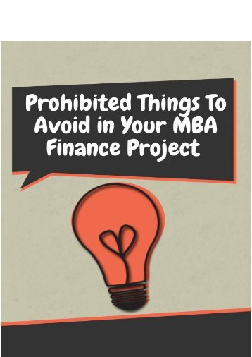Prohibited Things to Avoid in Your MBA Finance Project