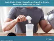 Global Casein Market Price, Size and Forecast 2017-2022