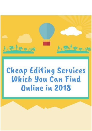 Cheap Editing Services Which You Can Find Online in 2018