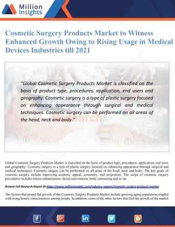 Cosmetic Surgery Products Market to Witness Enhanced Growth Owing to Rising Usage in Medical Devices Industries till 2021