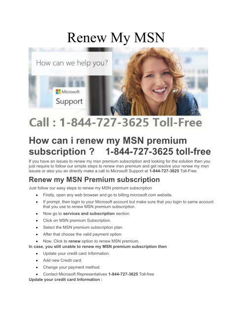 Renew my msn premium subscription Call toll free 1-844-727-3625