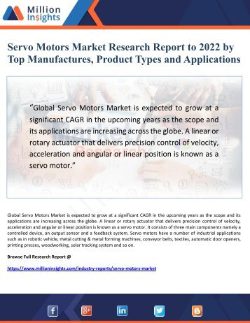 Servo Motors Market Research Report 2017-2022 by Top Manufactures, Product Types and Applications