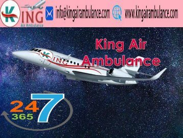 Hi-Tech Air Ambulance Service in Delhi by King Air Ambulance