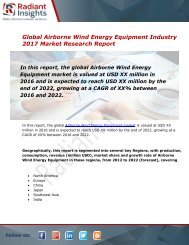 Airborne Wind Energy Equipment Market Size, Share, Trends, Analysis and Forecast Report to 2022:Radiant Insights, Inc