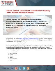 Indoor Instrument Transformer Market Size, Share, Trends, Analysis and Forecast Report to 2022:Radiant Insights, Inc