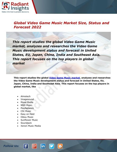 Global Video Game Music Market Size, Status and Forecast 2022