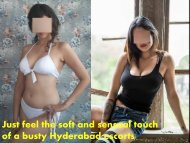 Just feel the soft and sensual touch of a busty Hyderabad escorts