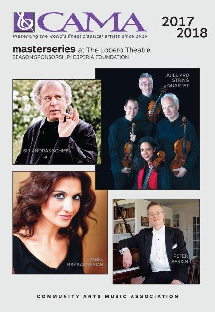 CAMA's Masterseries presents Juilliard String Quartet - Saturday, November 11, 2017 - Program Magazine