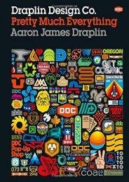 Read Online (PDF) Draplin Design Co.: Pretty Much Everything - All Ebook Downloads