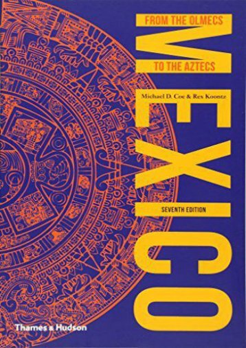 Online Book Mexico: From the Olmecs to the Aztecs (Ancient Peoples and Places) - Read Unlimited eBooks and Audiobooks