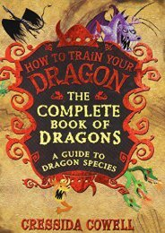 PDF The Complete Book of Dragons: A Guide to Dragon Species (How to Train Your Dragon) - Read Unlimited eBooks and Audiobooks