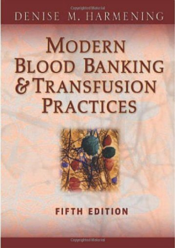 Online Book Modern Blood Banking   Transfusion Practices (Modern Blood Banking and Transfusion Practice) - All Ebook Downloads