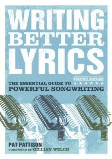 Read Online (PDF) Writing Better Lyrics - All Ebook Downloads
