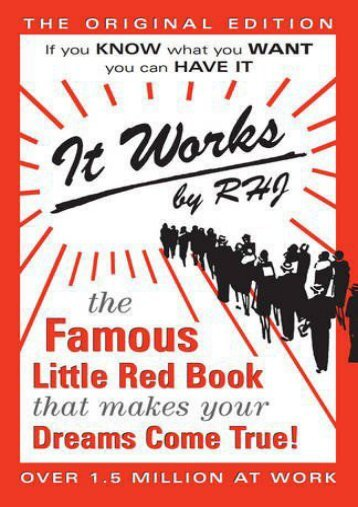 Read Online  It Works: The Famous Little Red Book That Makes Your Dreams Come True! RHJ Pre Order