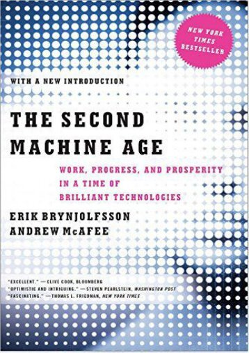 Download [PDF]  The Second Machine Age: Work, Progress, and Prosperity in a Time of Brilliant Technologies Erik Brynjolfsson Trial Ebook