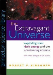 PDF  The Extravagant Universe: Exploding Stars, Dark Energy, and the Accelerating Cosmos (Princeton Science Library) Robert P. Kirshner Full Book
