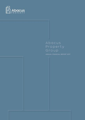Abacus Property Group – Annual Financial Report 2017