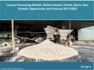 Global Cassava Processing Market Share, Size and Forecast 2017-2022