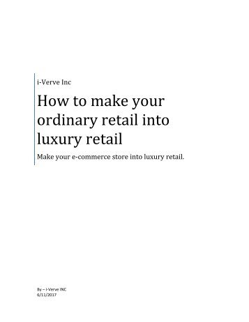 How to make your ordinary retail store into luxury retail