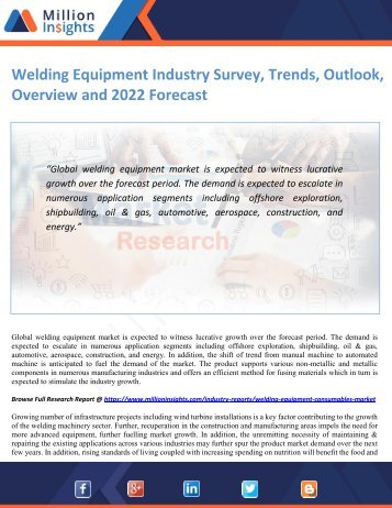 Welding Equipment Industry Survey, Trends, Outlook, Overview and 2022 Forecast