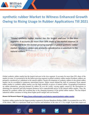 synthetic rubber Market to Witness Enhanced Growth Owing to Rising Usage In Rubber Applications Till 2021