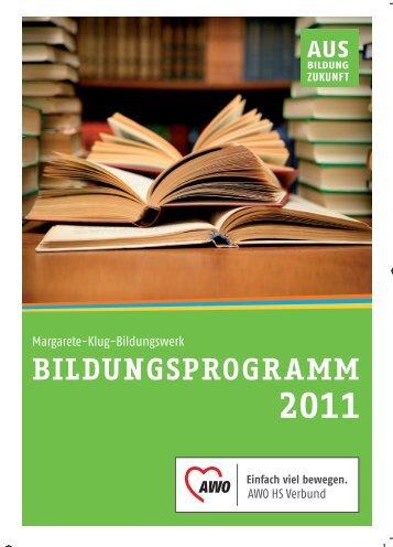Margarete Klug Bildungswerk – Bildungsprogramm 2011 - AWO-HS