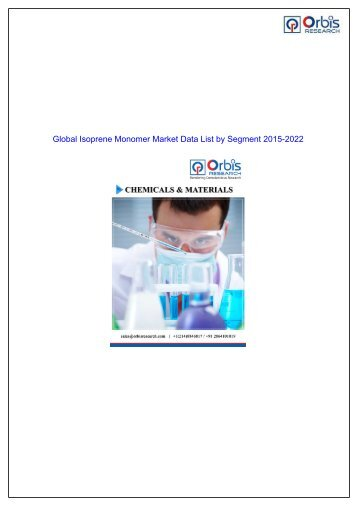 Isoprene Monomer Market to Undertake Strapping Growth During 2015 - 2022