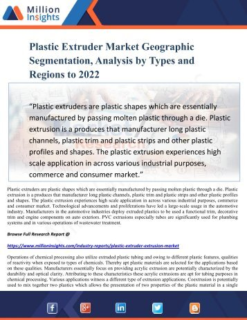 Plastic Extruder Market Geographic Segmentation, Analysis by Types and Regions to 2022