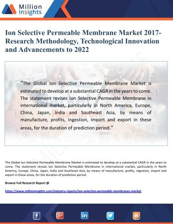 Ion Selective Permeable Membrane Market Research Methodology and Technological advancements 2022