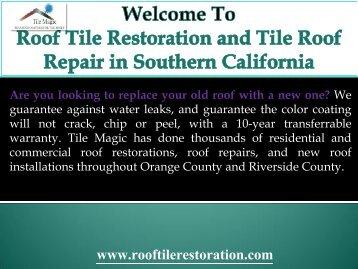 Roof Restoration Inland Empire, CA