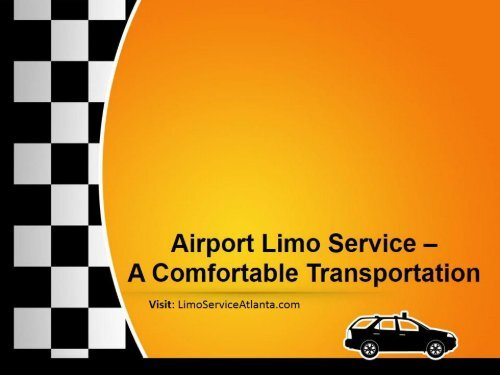 Airport Limo Service – A Comfortable Transportation