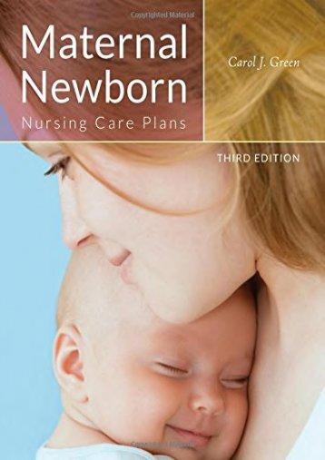Read Online (PDF) Maternal Newborn Nursing Care Plans - Read Unlimited eBooks and Audiobooks