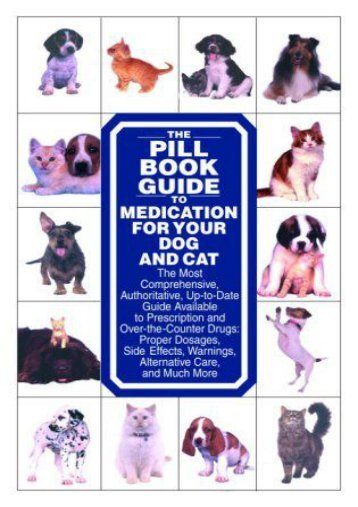 [PDF] The Pill Book Guide to Medication for Your Dog and Cat - Read Unlimited eBooks and Audiobooks