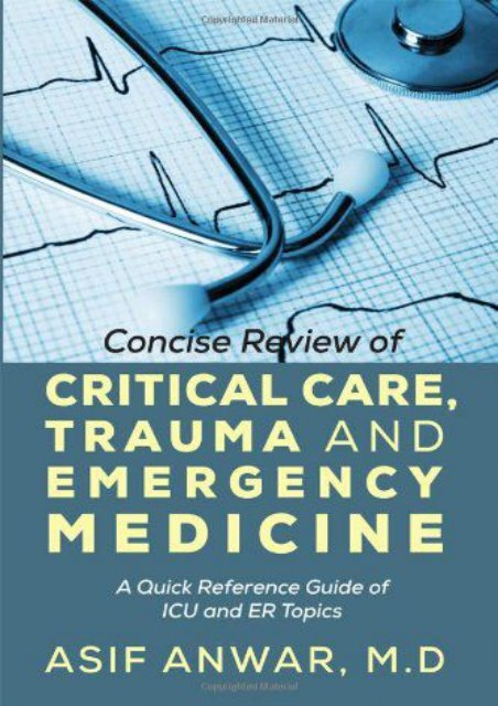 Read Online (PDF) Concise Review of Critical Care, Trauma and Emergency Medicine: A Quick Reference Guide of ICU and Er Topics - Read Unlimited eBooks and Audiobooks